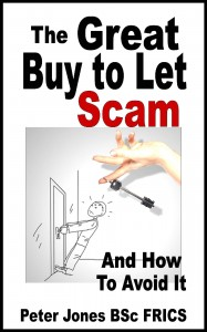 The Great Buy to Let Scam And How to Avoid It